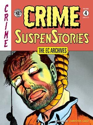 cover image of Crime SuspenStories (1950), Volume 4