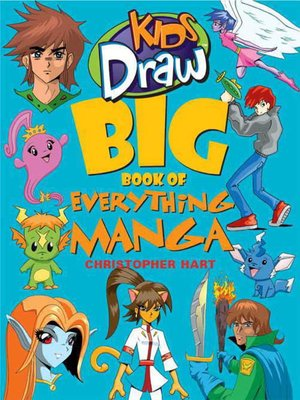 cover image of Kids Draw Big Book of Everything Manga