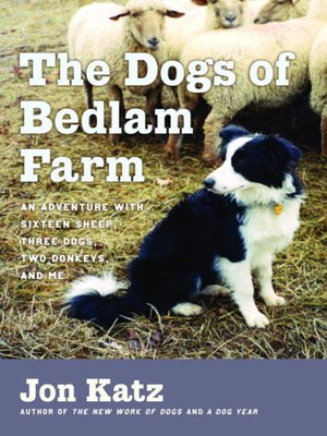 cover image of The Dogs of Bedlam Farm