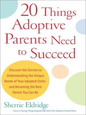 cover image of 20 Things Adoptive Parents Need to Succeed