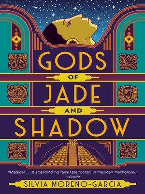 cover image of Gods of Jade and Shadow