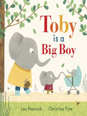 cover image of Toby Is a Big Boy