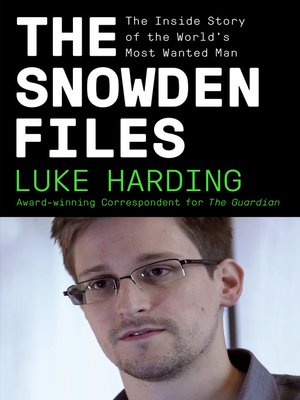 cover image of The Snowden Files