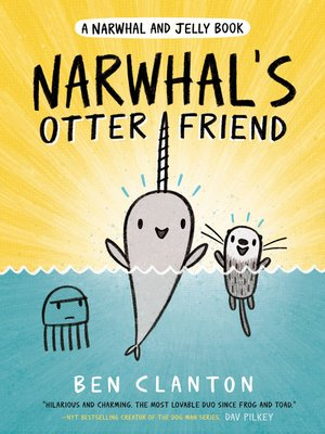 cover image of Narwhal's Otter Friend (A Narwhal and Jelly Book #4)