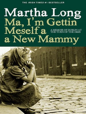 cover image of Ma, I'm Gettin Meself a New Mammy