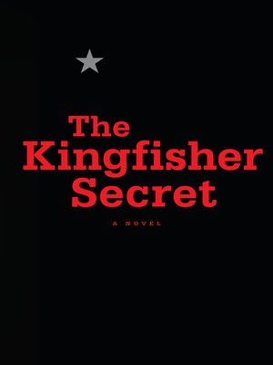 cover image of The Kingfisher Secret