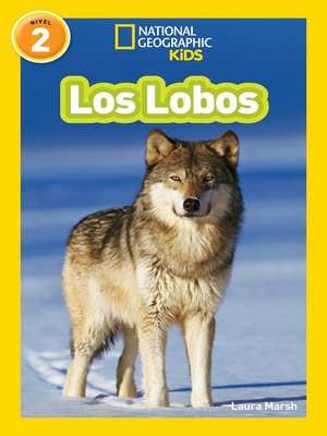 cover image of National Geographic Readers: Los Lobos (Wolves)