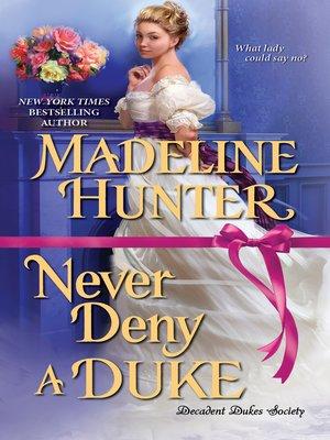 cover image of Never Deny a Duke