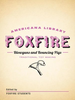 cover image of Blowguns and Bouncing Pigs