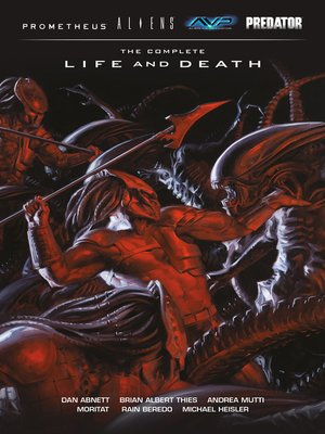cover image of Aliens/Predator/Prometheus/AVP: The Complete Life and Death