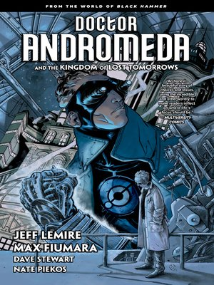 cover image of Doctor Andromeda and the Kingdom of Lost Tomorrows