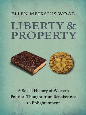 cover image of Liberty and Property