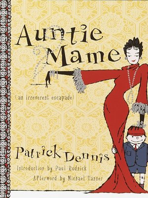 cover image of Auntie Mame: An Irreverent Escapade
