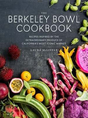 cover image of The Berkeley Bowl Cookbook