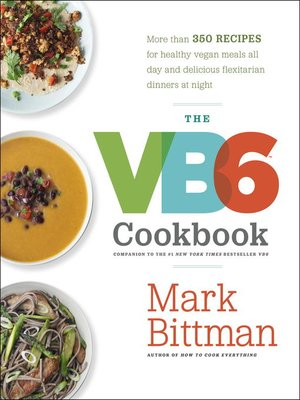 Mark bittman overdrive rakuten overdrive ebooks audiobooks and cover image of the vb6 cookbook forumfinder Image collections