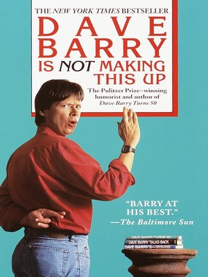 cover image of Dave Barry Is Not Making This Up