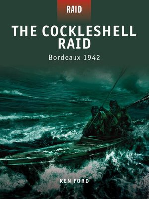cover image of The Cockleshell Raid--Bordeaux 1942