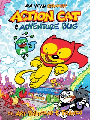 cover image of Aw Yeah Comics!: Action Cat & Adventure Bug