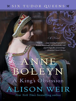 cover image of Anne Boleyn, a King's Obsession