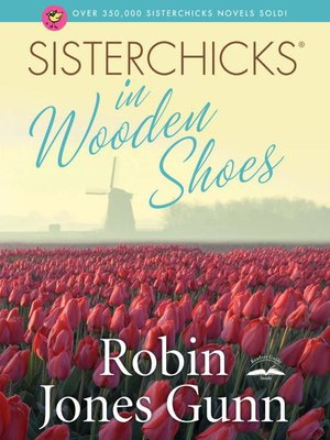 cover image of Sisterchicks in Wooden Shoes!