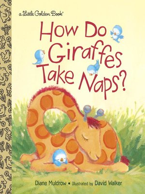 cover image of How Do Giraffes Take Naps?
