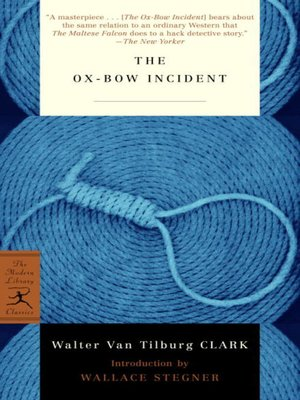 cover image of The Ox-Bow Incident