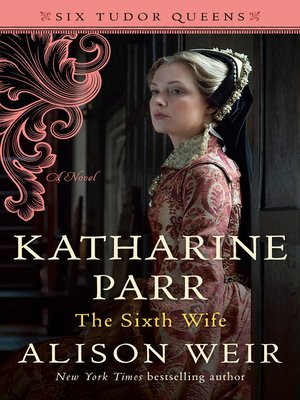 cover image of Katharine Parr, the Sixth Wife