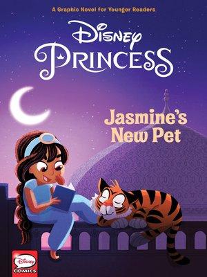 cover image of Disney Princess: Jasmine's New Pet