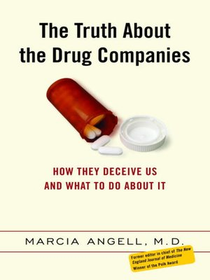 cover image of The Truth About the Drug Companies