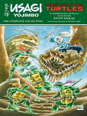 cover image of Usagi Yojimbo/Teenage Mutant Ninja Turtles: The Complete Collection