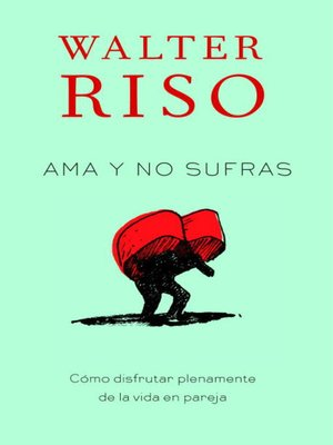 cover image of Ama y no sufras