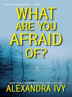 cover image of What Are You Afraid Of?