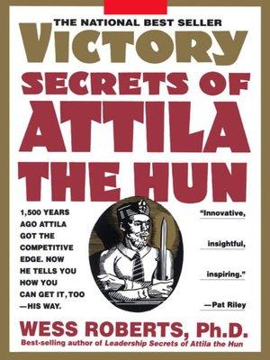cover image of Victory Secrets of Attila the Hun