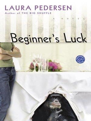 cover image of Beginner's Luck