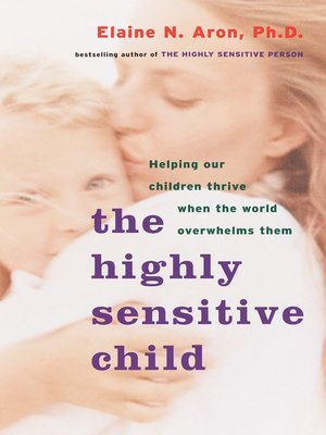 cover image of The Highly Sensitive Child