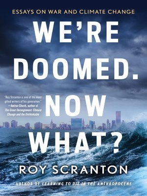 cover image of We're Doomed. Now What?