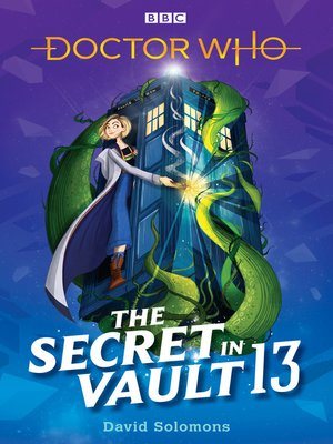 cover image of The Secret in Vault 13: A Doctor Who Story