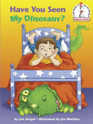 cover image of Have You Seen My Dinosaur?