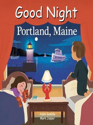 cover image of Good Night Portland Maine