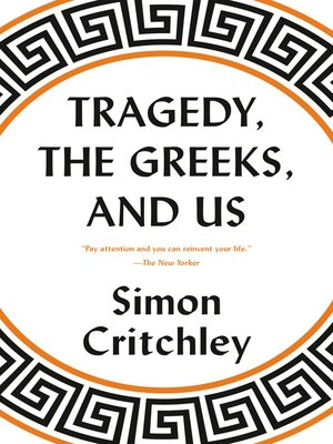 cover image of Tragedy, the Greeks, and Us