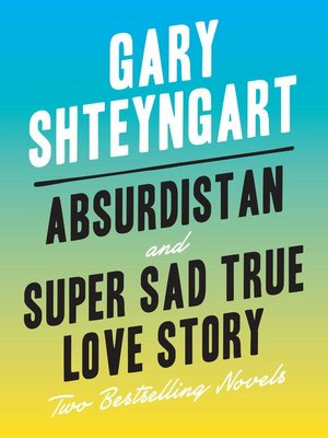 cover image of Absurdistan and Super Sad True Love Story