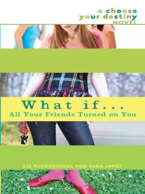 cover image of What If... All Your Friends Turned On You