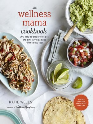 cover image of The Wellness Mama Cookbook