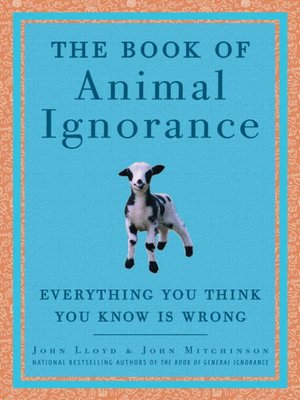 cover image of The Book of Animal Ignorance