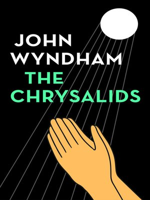 cover image of The Chrysalids