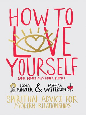 cover image of How to Love Yourself (and Sometimes Other People)