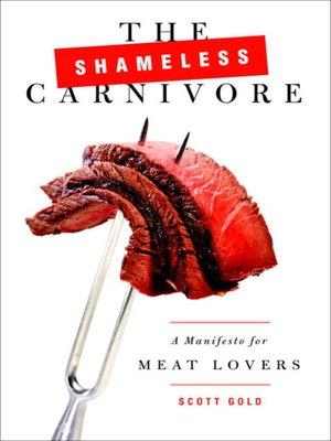 cover image of The Shameless Carnivore