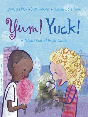 cover image of Yum! Yuck!