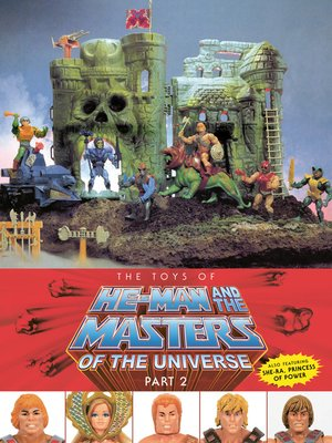 cover image of The Toys of He-Man and the Masters of the Universe Part 2
