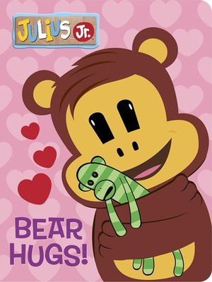 cover image of Bear Hugs! (Julius Jr.)